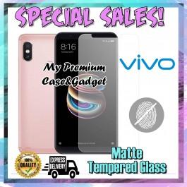 Vivo V9, V11/V11i, V15 Pro Matte Anti Fingerprint Tempered Glass 9H Hardness